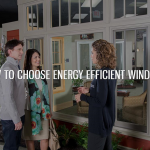 How to Choose Energy-Efficient Windows