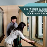 Key Factors in Choosing Energy-Efficient Doors and Windows